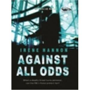 Against All Odds: Irene Hannon