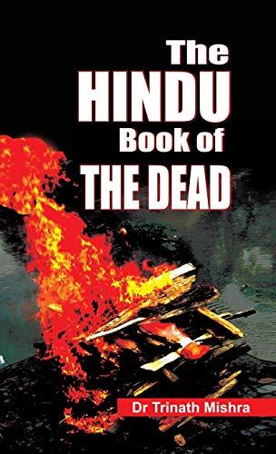 The Hindu Book of Dead: Trinath Mishra