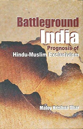 9789380828497: Battleground India: Prognosis of Hindu-Muslim Exclusivism
