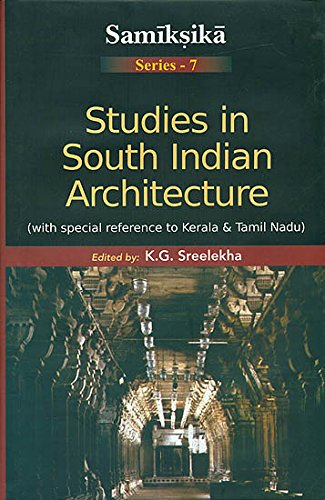 Studies in South Indian Architecture (With Special: Sreelekha, K.G.