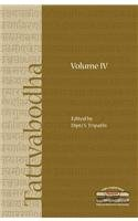 Tattvabodha: Essays from the Lecture Series of: Dipti S. Tripathi