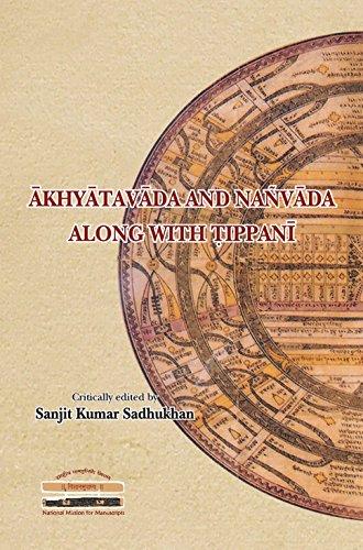 Akhyatavada and Nanvada along with Tippani (PRAKASHIKA-3): Sanjit Kumar Sadhukhan (Ed.)