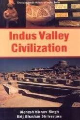 Indus Valley Civilization: Mahesh Vikram Singh