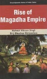 Rise of Magadha Empire: Mahesh Vikram Singh