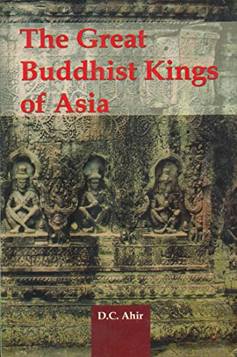 9789380852096: Great Buddhist Kings Of Asia
