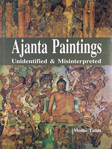 Ajanta Paintings Unidentified and Misinterpreted