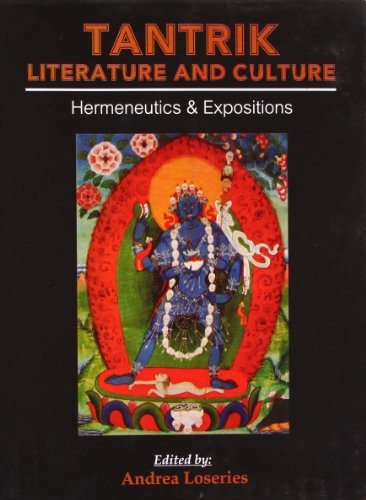 Tantrik Literature And Culture: Hermeneutics And Expositions