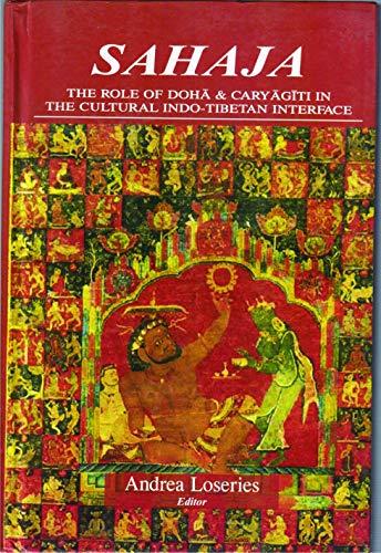 9789380852478: SAHAJA The Role of Doha and Caryagiti in The Cultural Indo Tibetan Interface