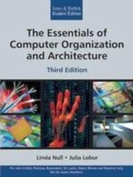 Essentials of Computer Organization & Architecture, 3/e: Linda Null Julia