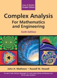 Complex Analysis For Mathematics and Engineering, 6/e: John H Mathews