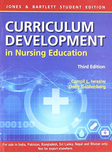 9789380853987: Curriculum Development In Nursing Education 3rd Ed