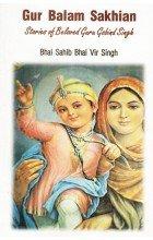 9789380854243: Gur Balam Sakhian - Stories of Beloved Guru Nanak (English) (Books by Bhai Sahib Bhai Vir Singh Ji)