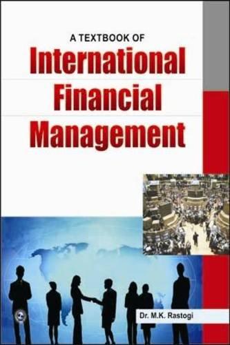 A Textbook of International Financial Management: M.K. Rastogi