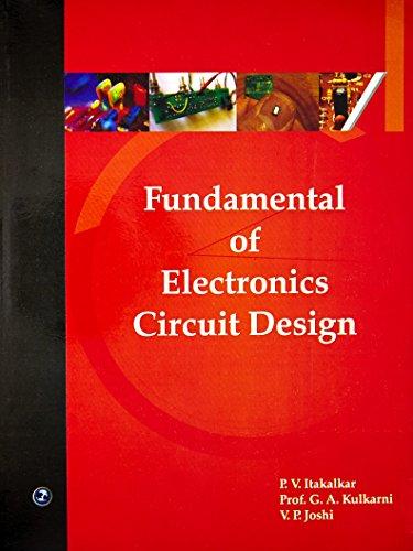 Fundamental of Electronics Circuit Design: P.V. Itakalkar, Prof.