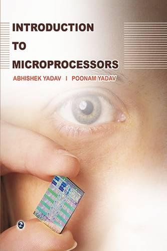 Introduction to Microprocessors: Abhishek Yadav, Poonam