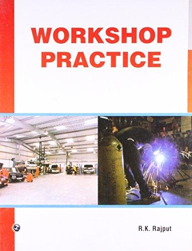 Workshop Practice: R.K. Rajput
