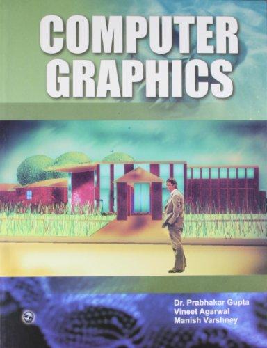 Computer Graphics: Dr. Prabhakar Gupta,