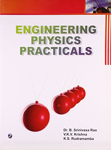 Engineering Physics Practicals: Dr. B. Srinivasa