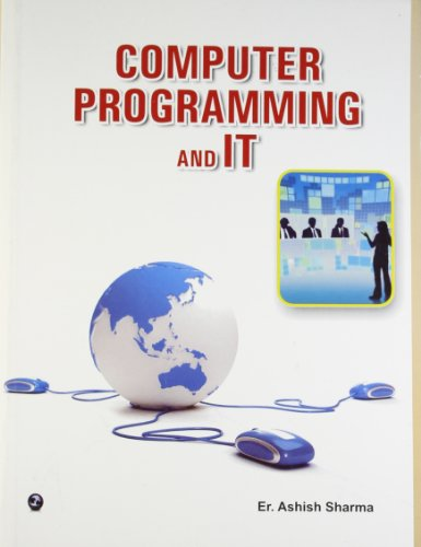 Computer Programming and IT: Ashish Sharma