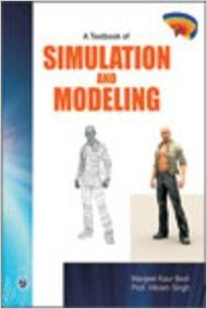 A Textbook of Simulation and Modeling: Manjeet Kaur Bedi,