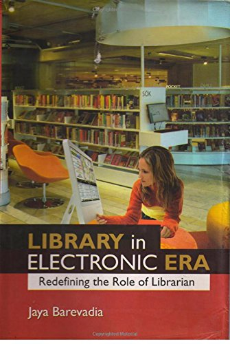 9789380902326: Library In Electronic Era Redefining The Role Of Librarian