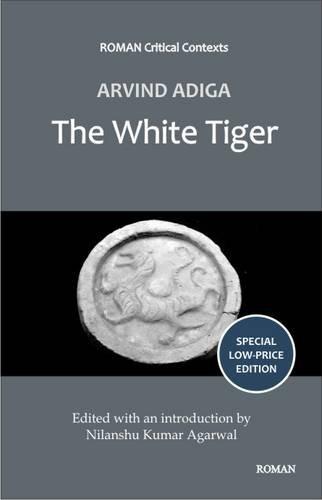 Aravind Adiga's 'The White Tiger': Nilanshu Kumar Agarwal