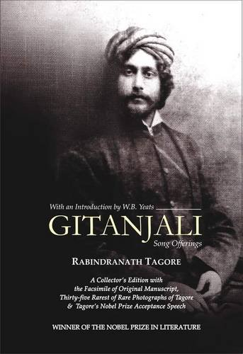 Gitanjali: Song Offerings: Rabindranath Tagore, W.