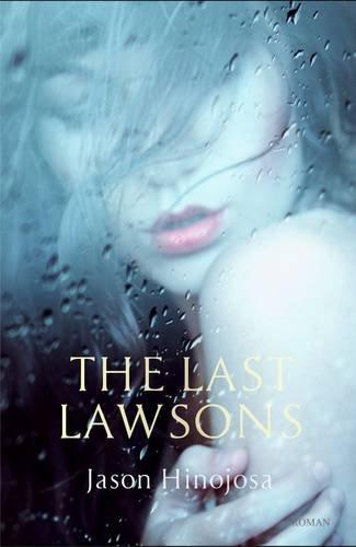 The Last Lawsons: Hinojosa, Jason