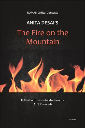 9789380905761: Anita Desai's 'The Fire on the Mountain' (Roman Critical Context)