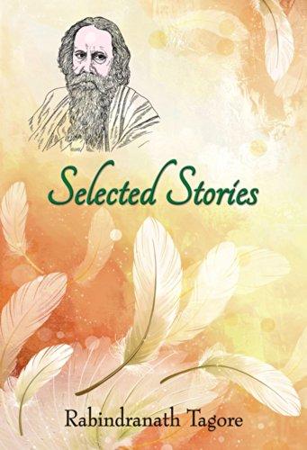 Selected Stories of Rabindranath Tagore (Paperback): Rabindranath Tagore