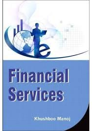 FINANCIAL SERVICES - Paperback: KHUSHBOO MANOJ