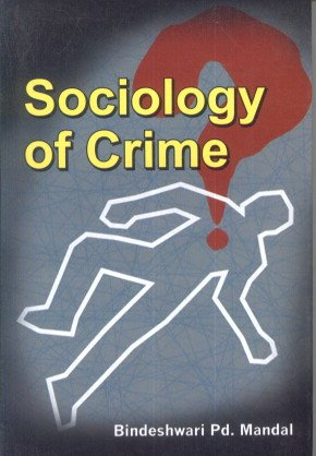 9789380921532: Sociology of Crime