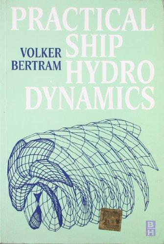 9789380931265: Practical Ship Hydro Dynamics