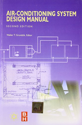 Air Conditioning System Design Manual: Walter T. Grondzik (Ed.)