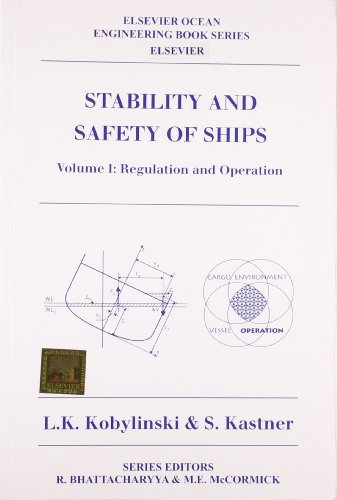 Stability and Safety of Ships: L.K. Kobylinsky,S. Kastner