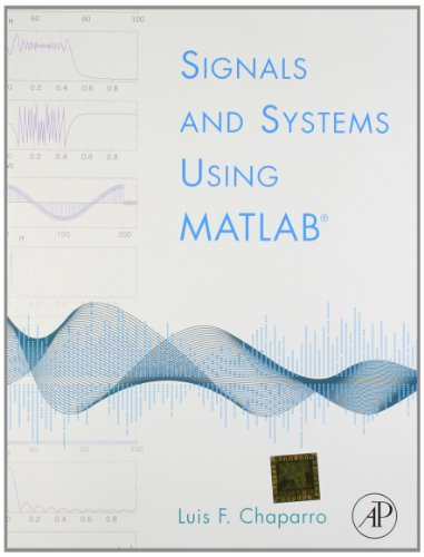 9789380931562: Signals and Systems using MATLAB