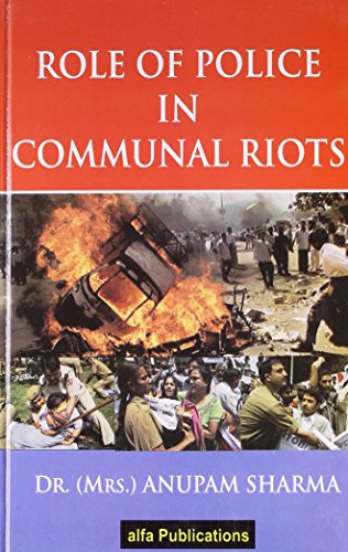 9789380937328: Role of Police in Communal Riots
