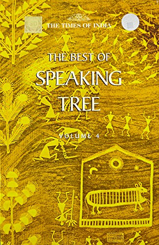 Be the First to Write a Review the Best of Speaking Tree: v. 4: Times Group Books