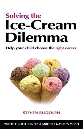9789380942650: Solving The Ice-Cream Dilemma