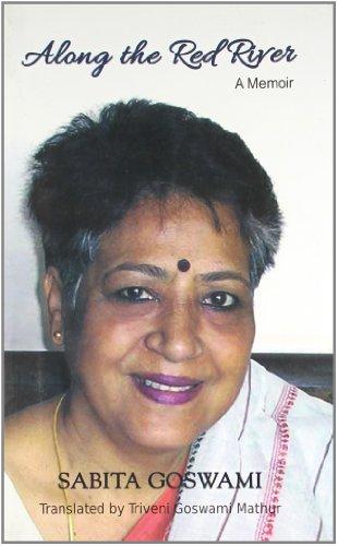 Along the Red River: A Memoir: Sabita Goswami