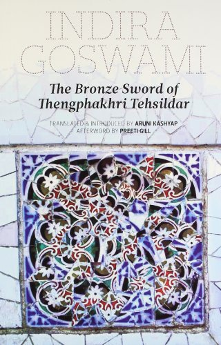 9789381017081: The Bronze Sword of Tengphakhri Tehsildar and The Blue-Necked Braja