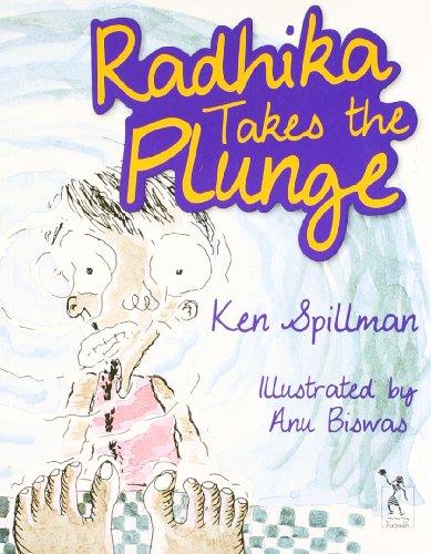 Radhika Takes the Plunge: Ken Spillman. Illustrated