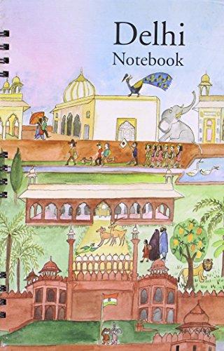 Tales of Historic Delhi - Notebook-1