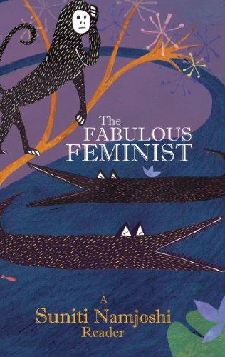 9789381017333: The Fabulous Feminist: A Suniti Namjoshi Reader