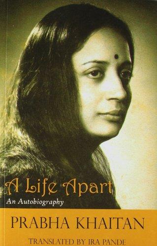 9789381017739: A Life Apart: An Autobiography