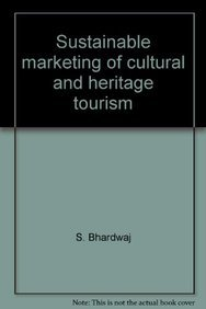 9789381031483: Sustainable marketing of cultural and heritage tourism