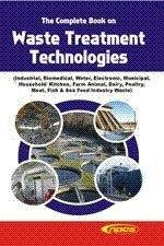 The Complete Book on Waste Treatment Technologies: Mahendra Pal