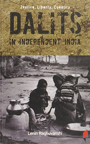 9789381043042: Justice, Liberty, Equality: Dalits in Independent India (Critical Debates on Frontpage)