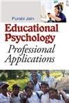 9789381052495: Educational Psychology: Professional Applications