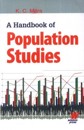 A Handbook of Population Studies: K.C. Mitra